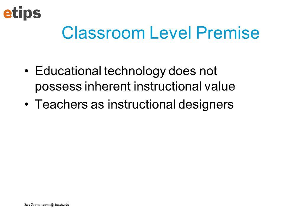 Classroom Level Premise