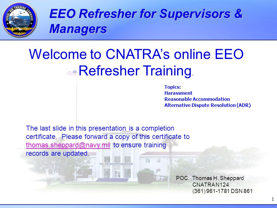 Welcome to CNATRA's online EEO Refresher Training.