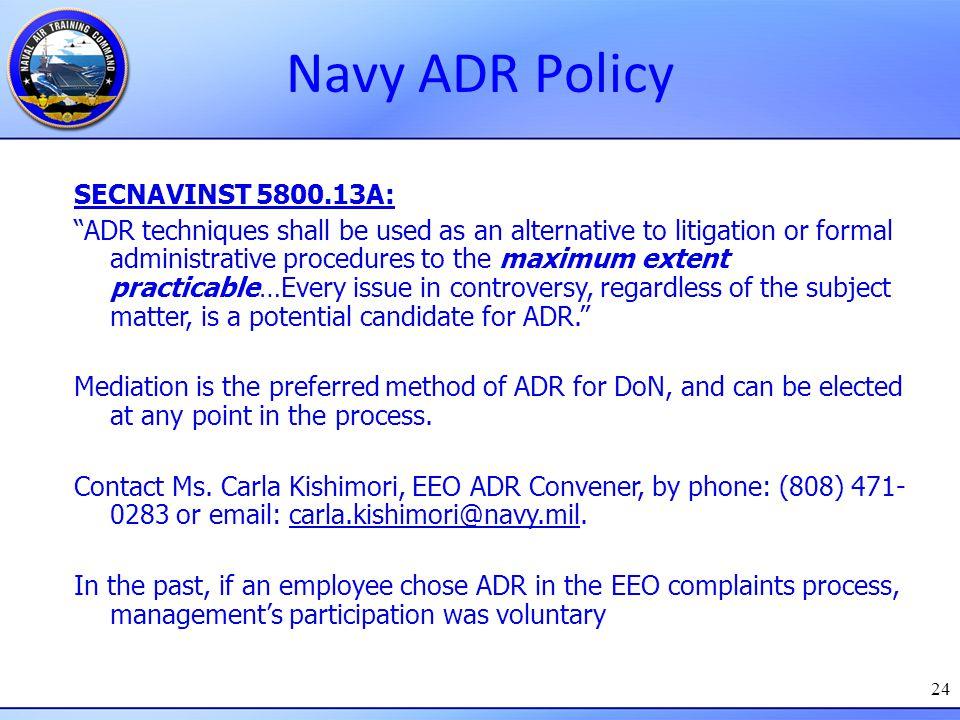 Navy ADR Policy SECNAVINST 5800.13A: