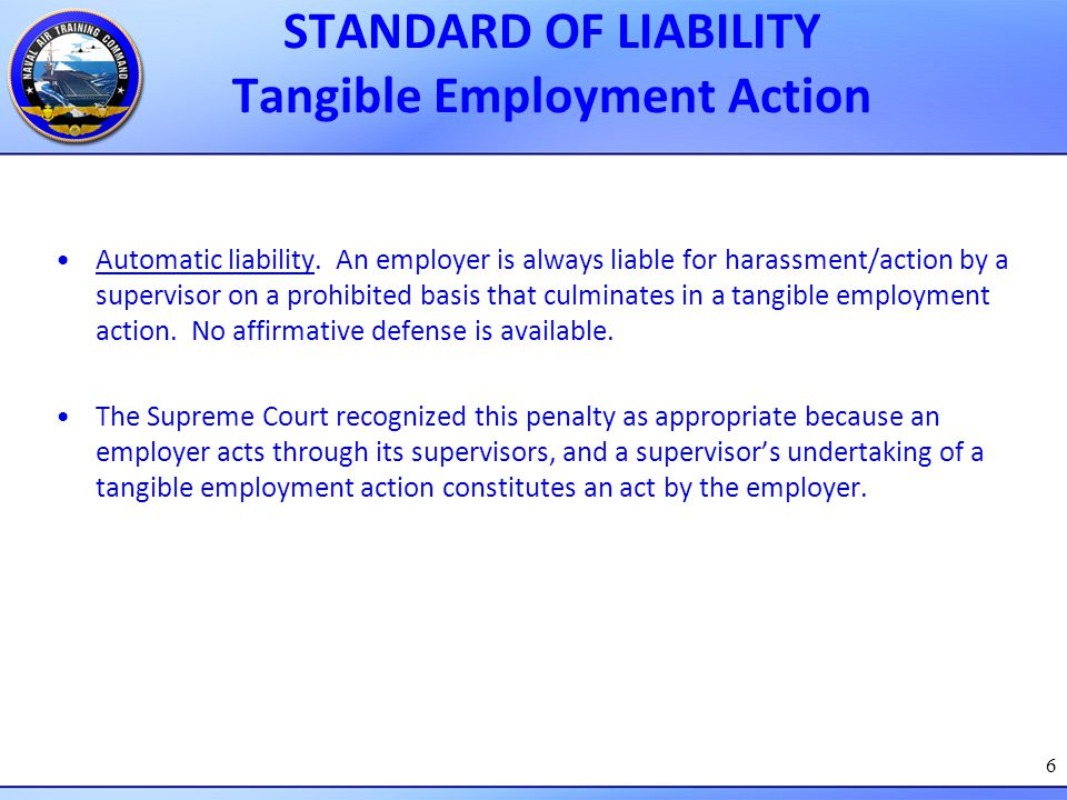 STANDARD OF LIABILITY Tangible Employment Action