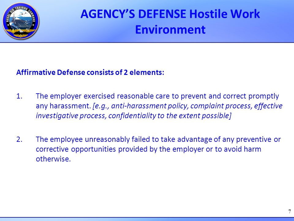 AGENCY'S DEFENSE Hostile Work Environment