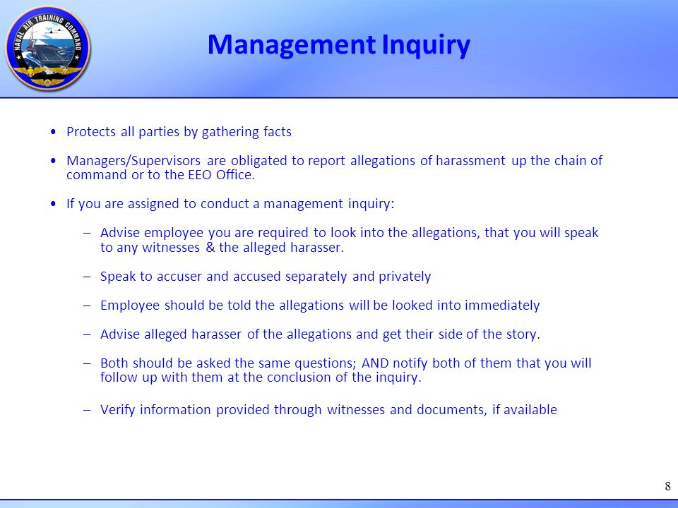 Management Inquiry Protects all parties by gathering facts