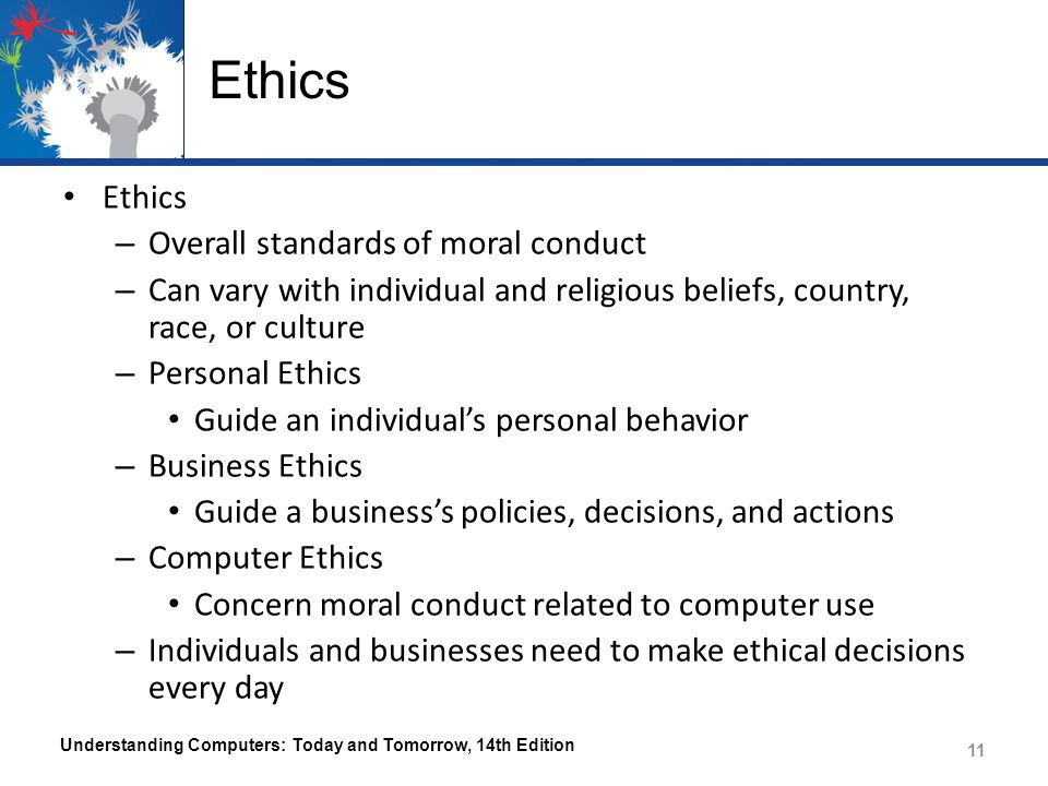 Ethics Ethics Overall standards of moral conduct