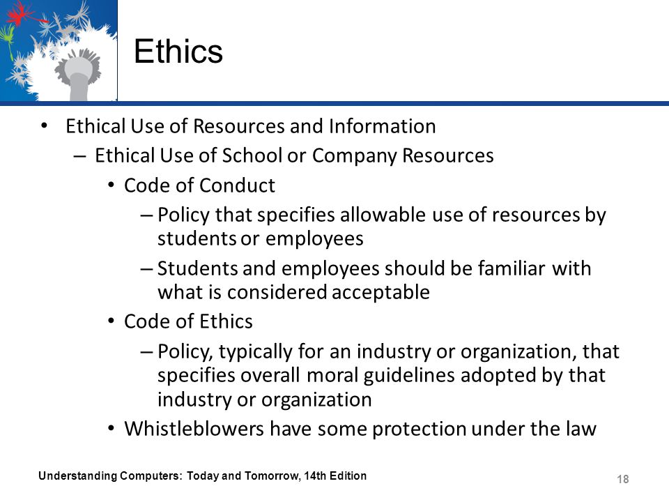 Ethics Ethical Use of Resources and Information