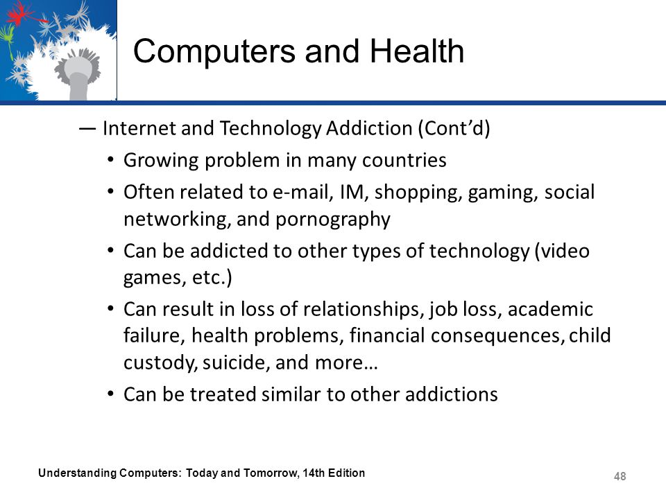 Computers and Health Internet and Technology Addiction (Cont'd)