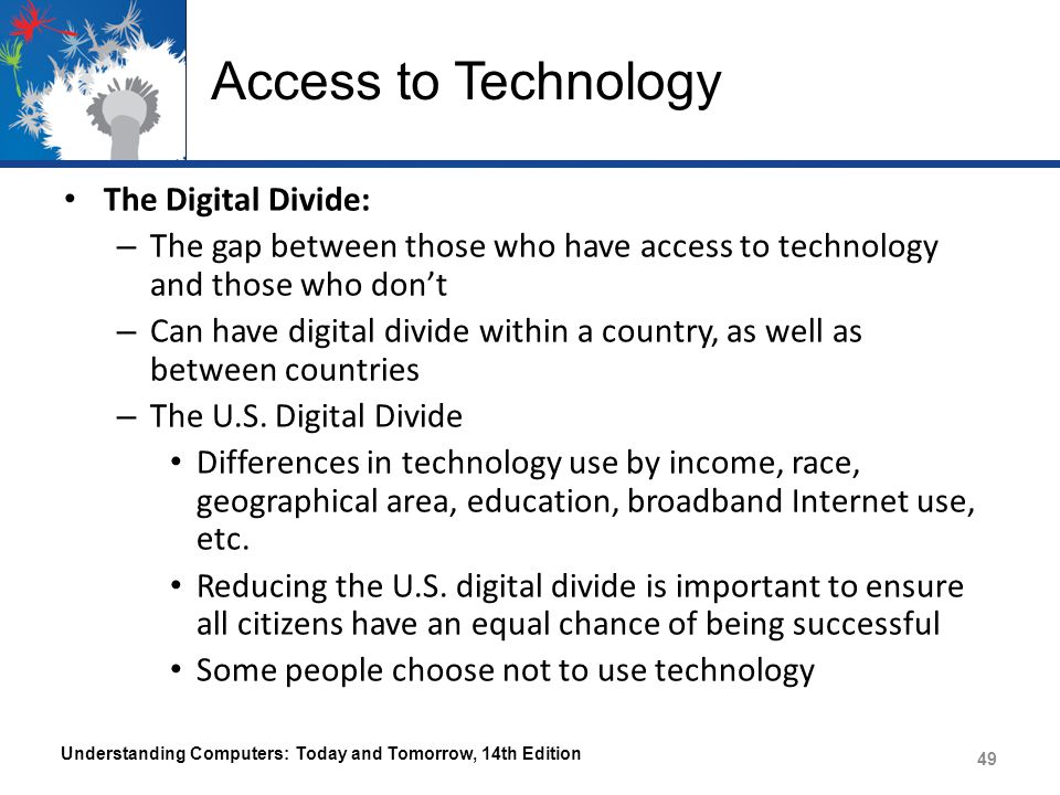 Access to Technology The Digital Divide: