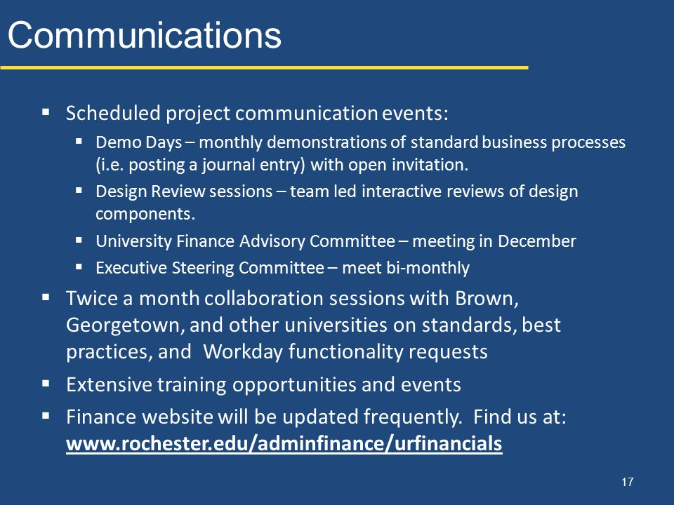 Communications Scheduled project communication events: