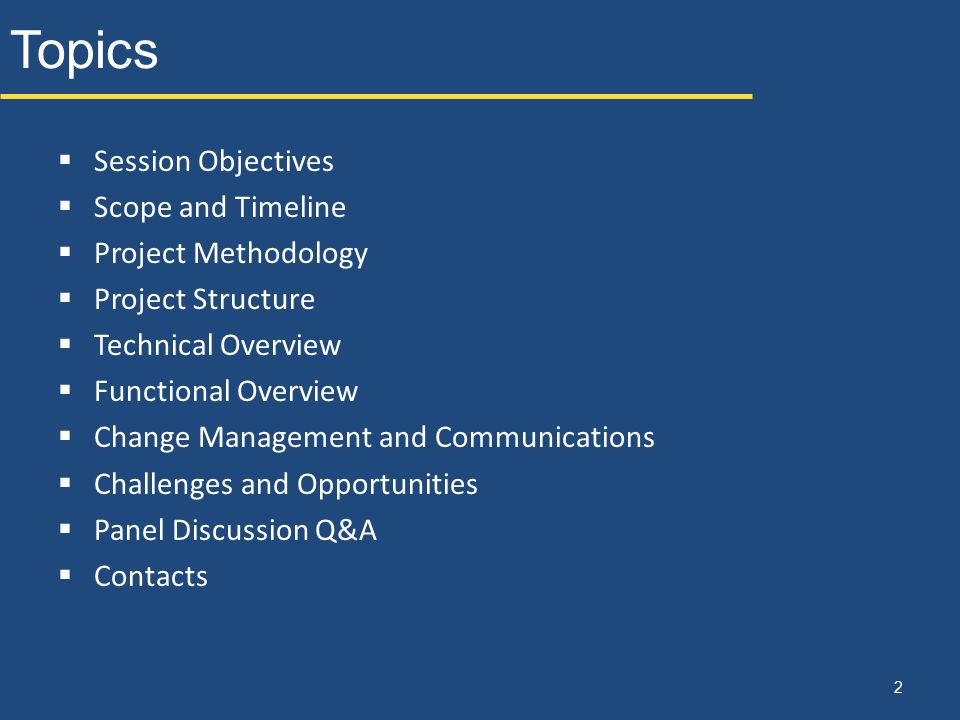 Topics Session Objectives Scope and Timeline Project Methodology