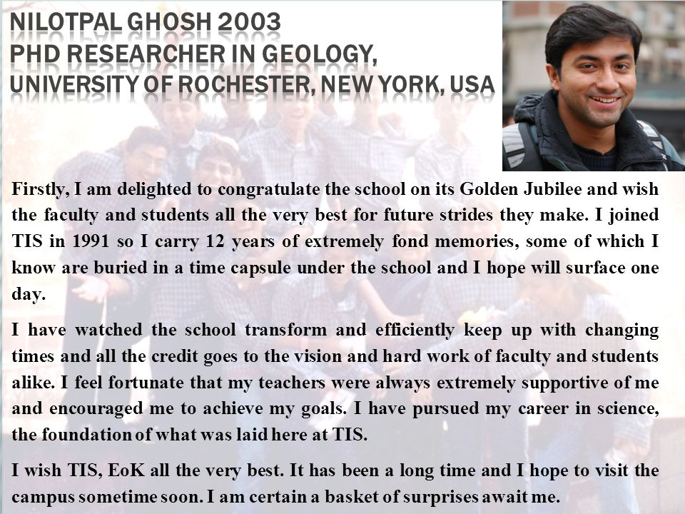 Nilotpal Ghosh 2003 Phd Researcher in Geology, University of Rochester, New York, USA