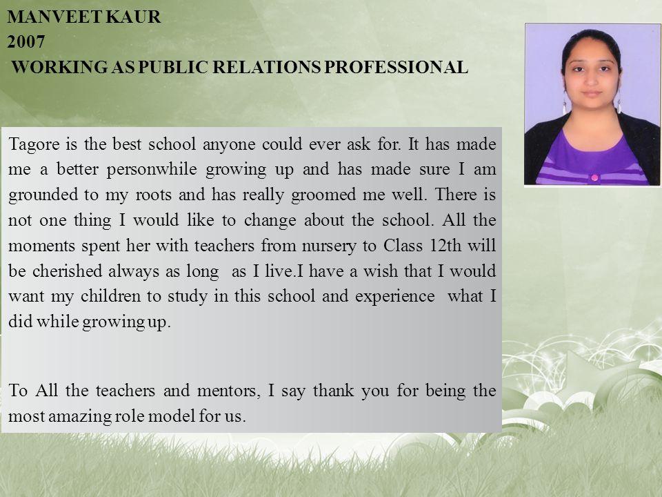 Manveet Kaur 2007 Working as Public Relations Professional