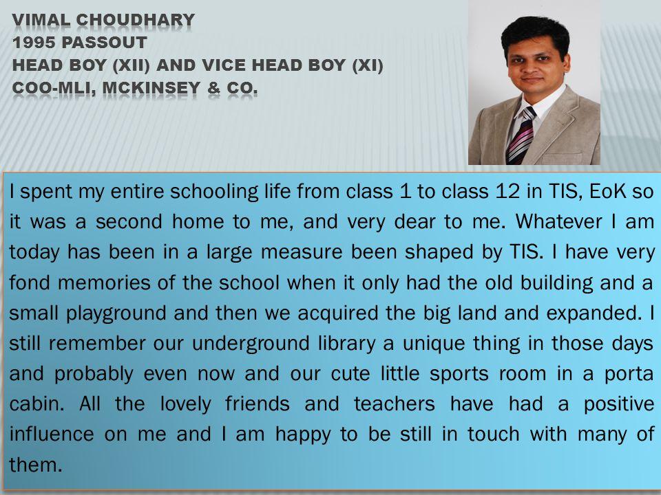 Vimal Choudhary 1995 passout Head BOY (XII) And Vice Head BOY (XI) COO-MLI, McKinsey & Co.