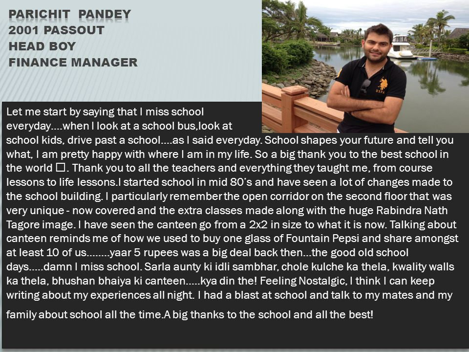 Parichit Pandey 2001 passout Head BOY Finance Manager