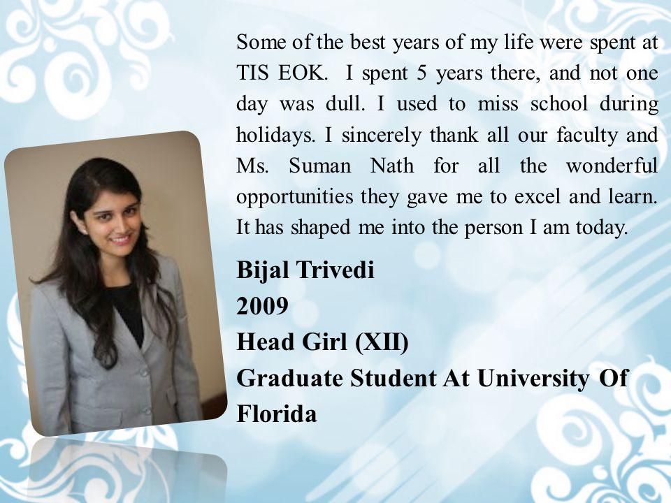 Graduate Student At University Of Florida
