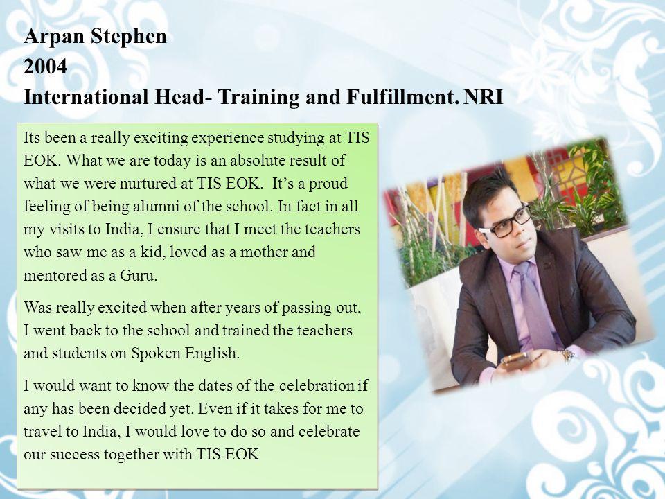 International Head- Training and Fulfillment. NRI