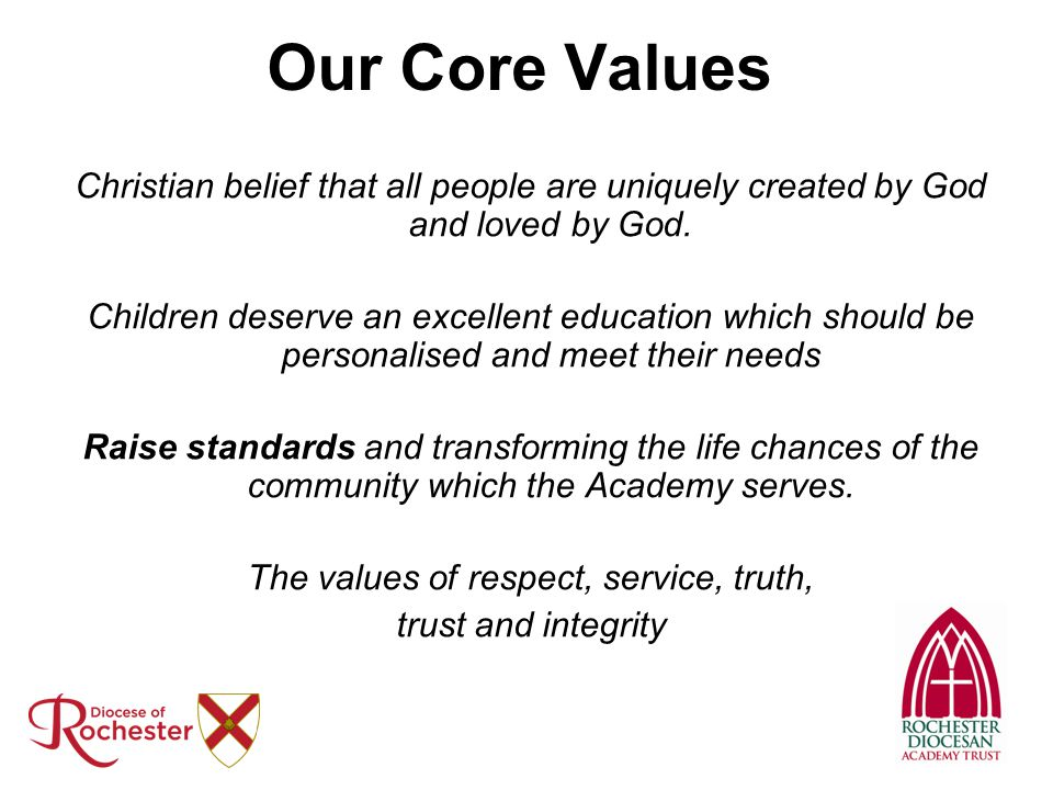 The values of respect, service, truth,