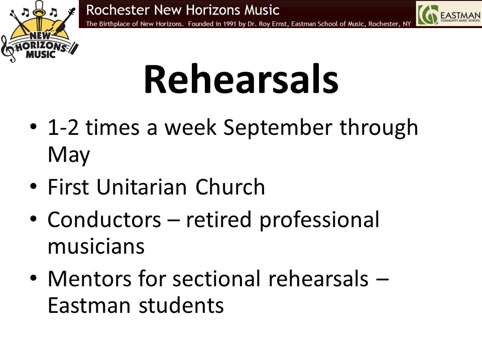 Rehearsals 1-2 times a week September through May