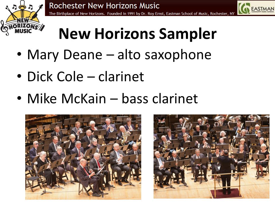 New Horizons Sampler Mary Deane – alto saxophone Dick Cole – clarinet