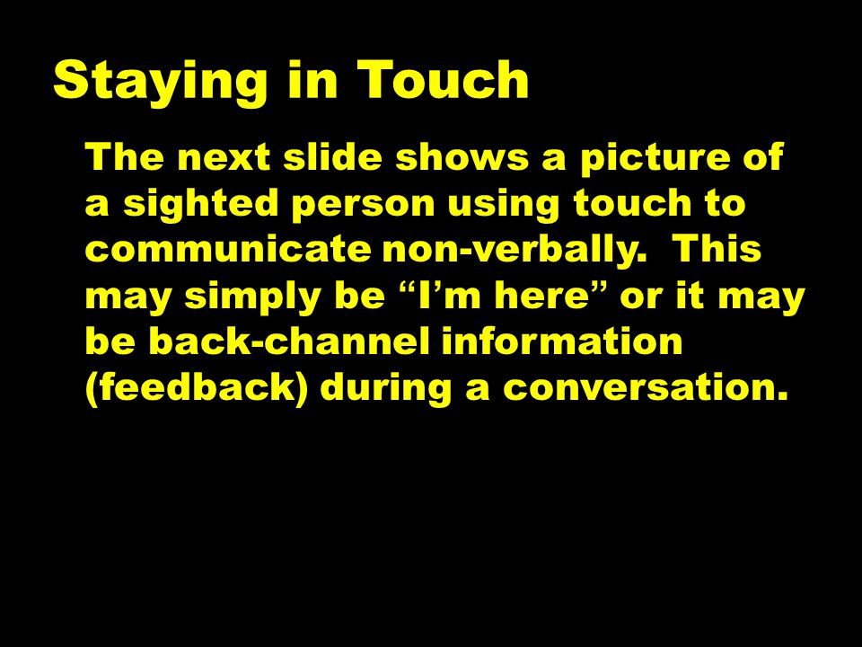 Staying in Touch
