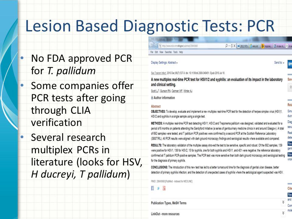Lesion Based Diagnostic Tests: PCR