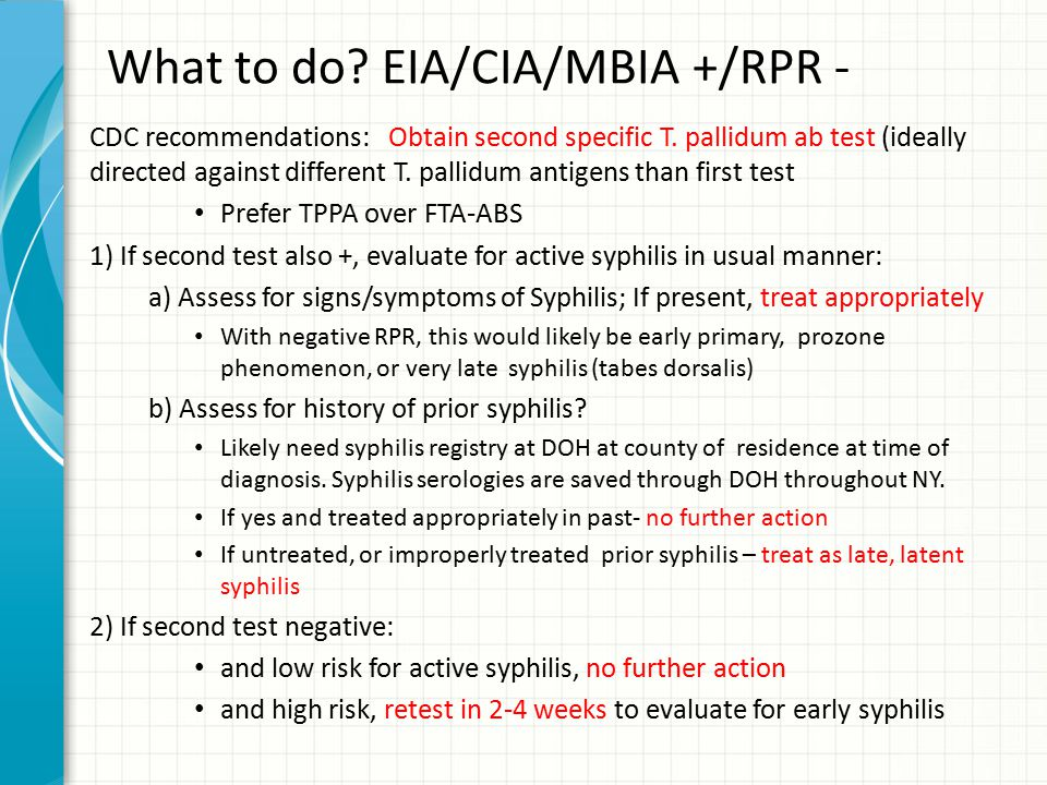 What to do EIA/CIA/MBIA +/RPR -