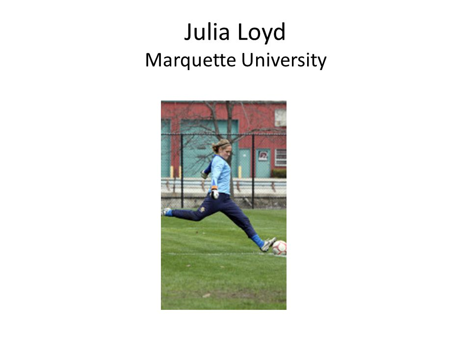 Julia Loyd Marquette University