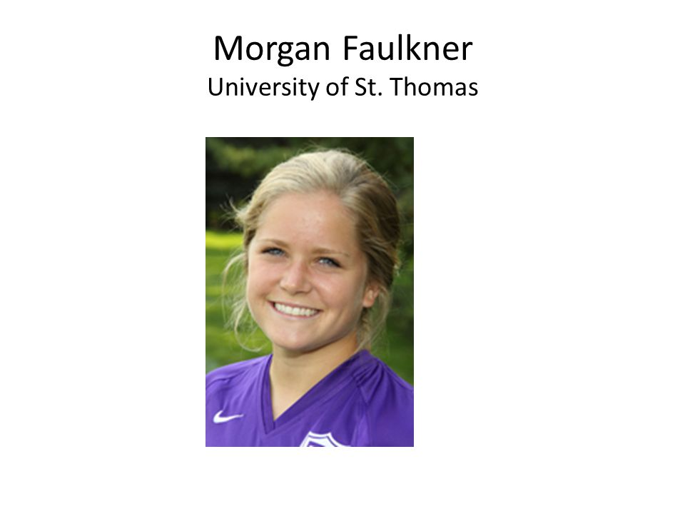 Morgan Faulkner University of St. Thomas