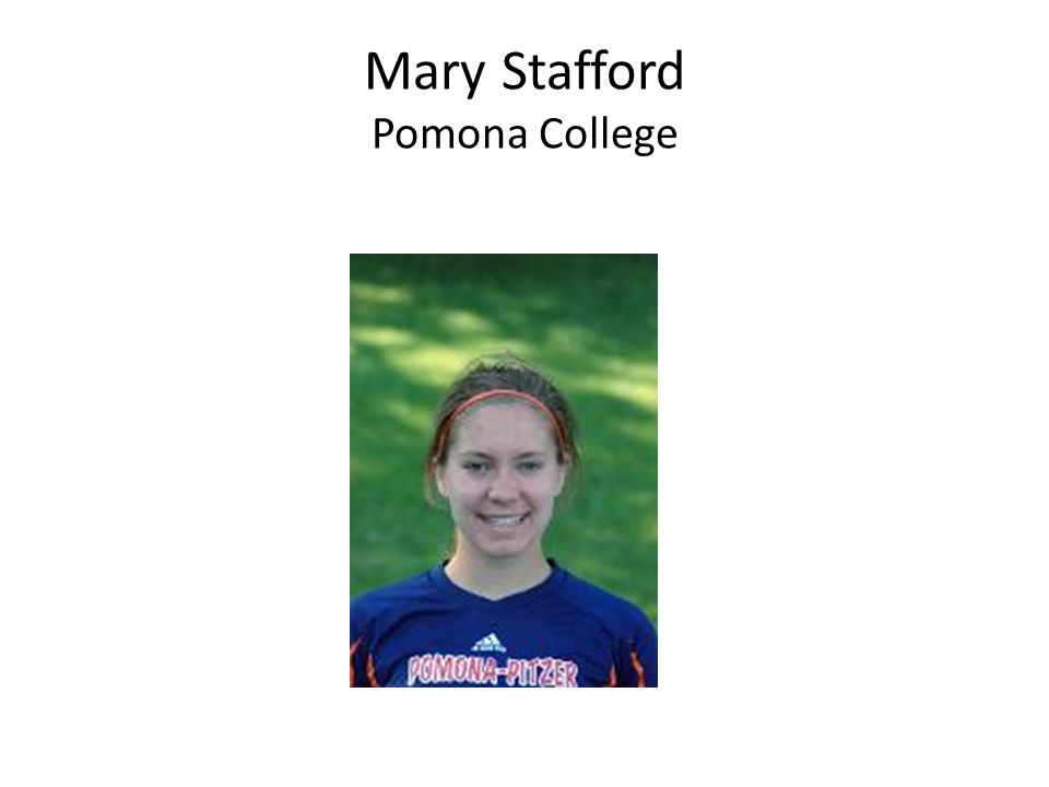 Mary Stafford Pomona College