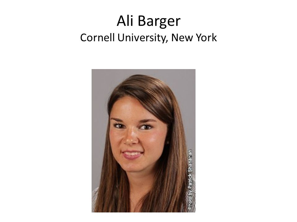 Ali Barger Cornell University, New York