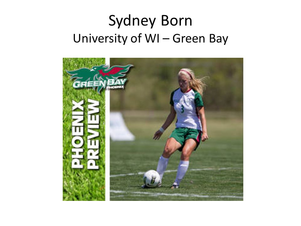 Sydney Born University of WI – Green Bay