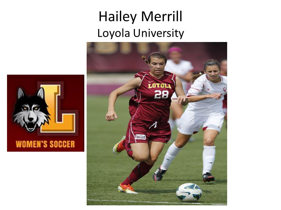 Hailey Merrill Loyola University