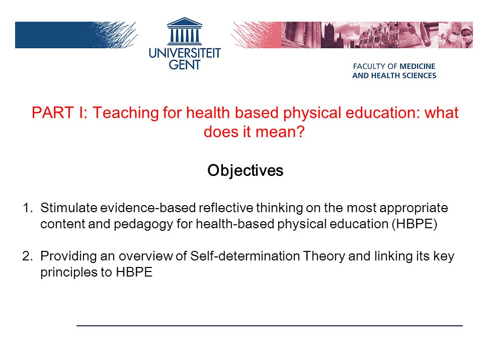PART I: Teaching for health based physical education: what does it mean