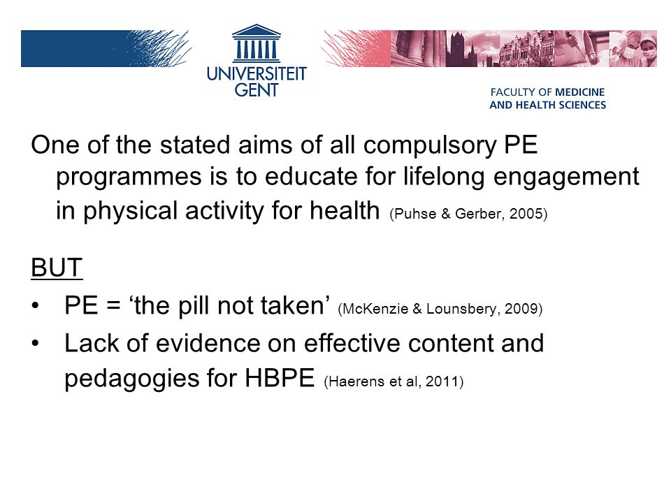 PE = 'the pill not taken' (McKenzie & Lounsbery, 2009)