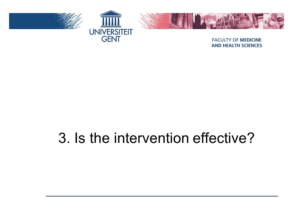 3. Is the intervention effective