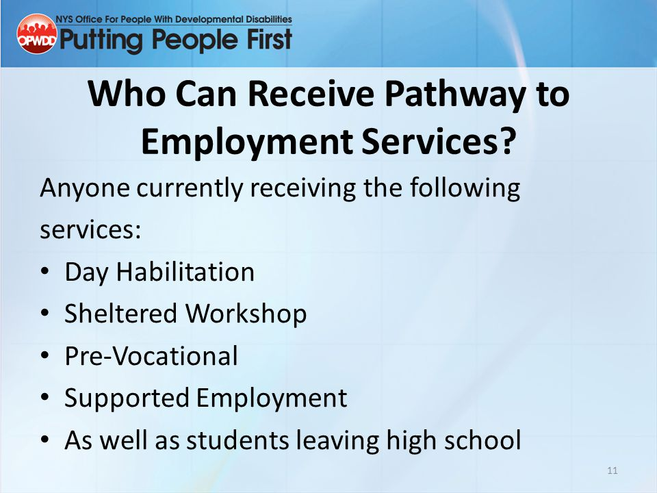 Who Can Receive Pathway to Employment Services