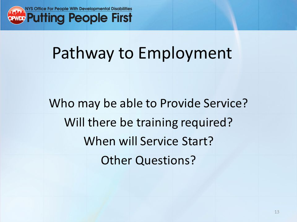 Pathway to Employment Who may be able to Provide Service.