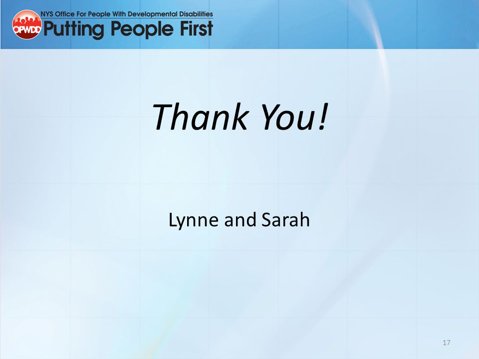 Thank You! Lynne and Sarah