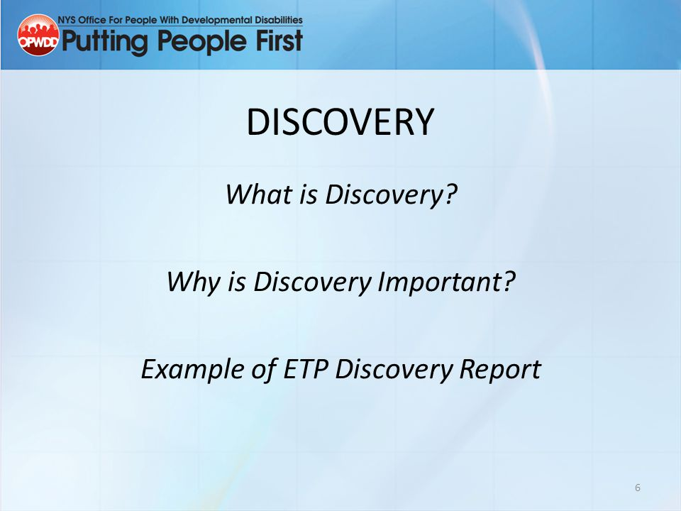 DISCOVERY What is Discovery Why is Discovery Important Example of ETP Discovery Report