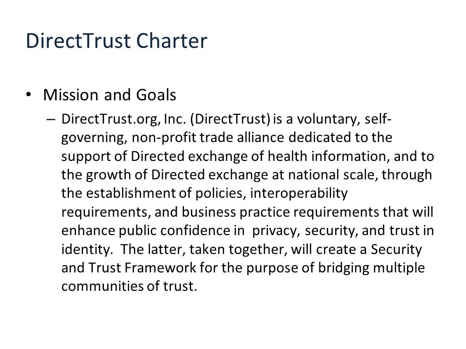 DirectTrust Charter Mission and Goals