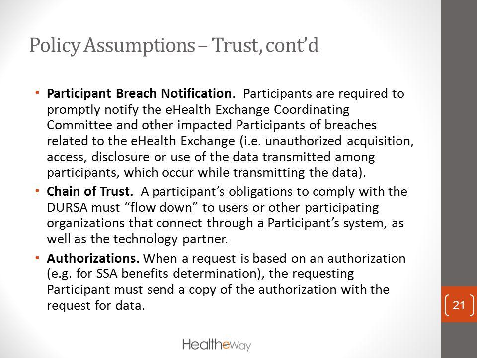 Policy Assumptions – Trust, cont'd