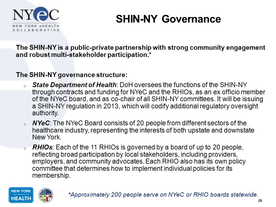 *Approximately 200 people serve on NYeC or RHIO boards statewide.