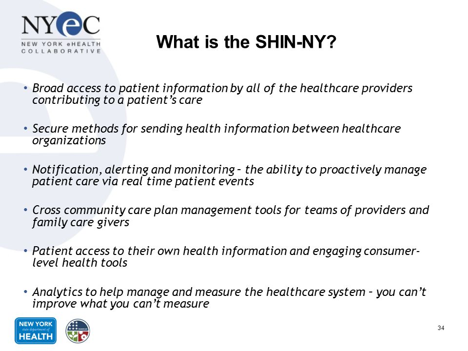 What is the SHIN-NY Broad access to patient information by all of the healthcare providers contributing to a patient's care.