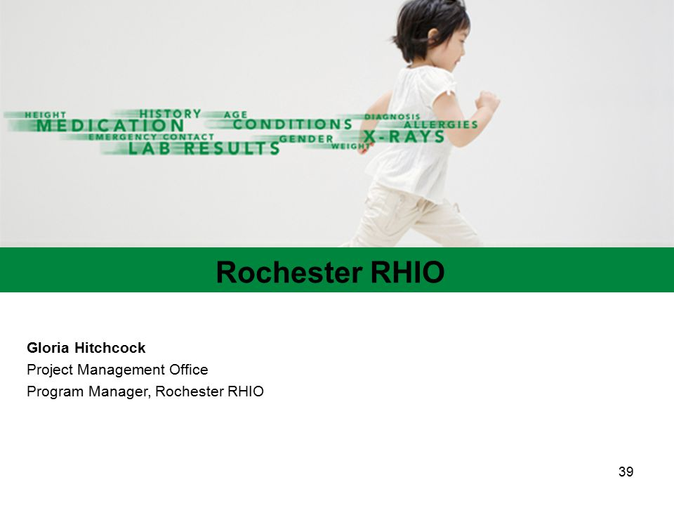 Rochester RHIO Gloria Hitchcock Project Management Office