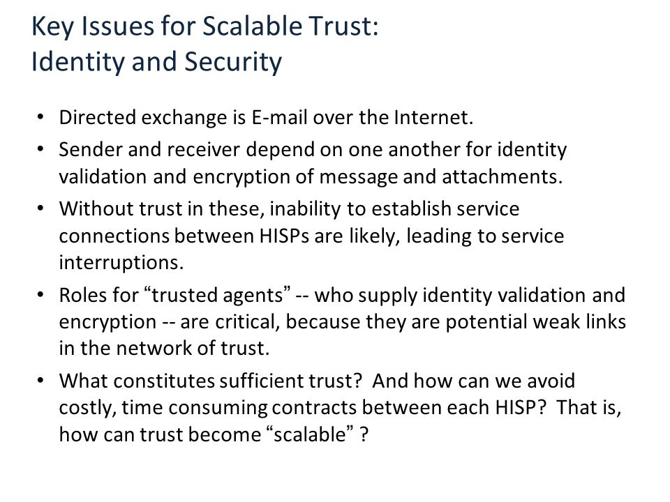 Key Issues for Scalable Trust: Identity and Security