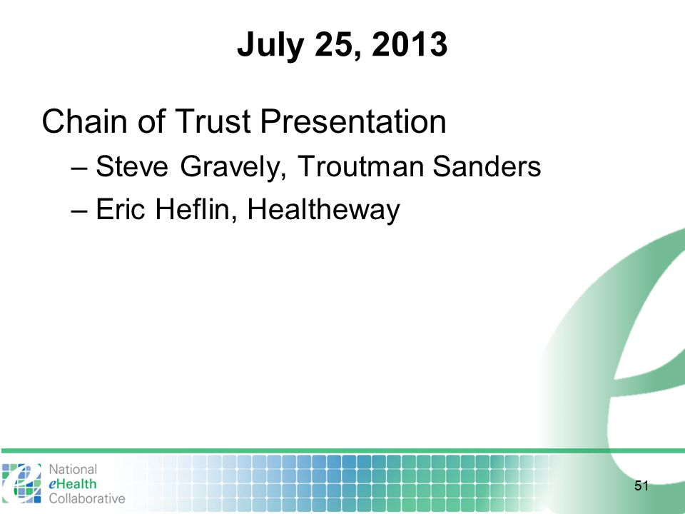 July 25, 2013 Chain of Trust Presentation