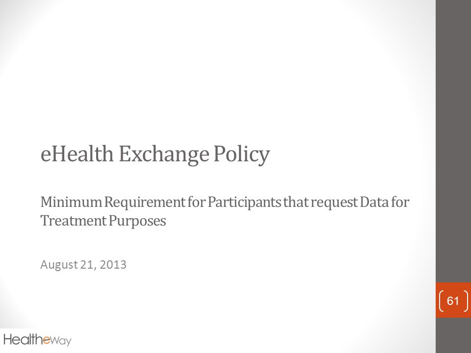 eHealth Exchange Policy Minimum Requirement for Participants that request Data for Treatment Purposes