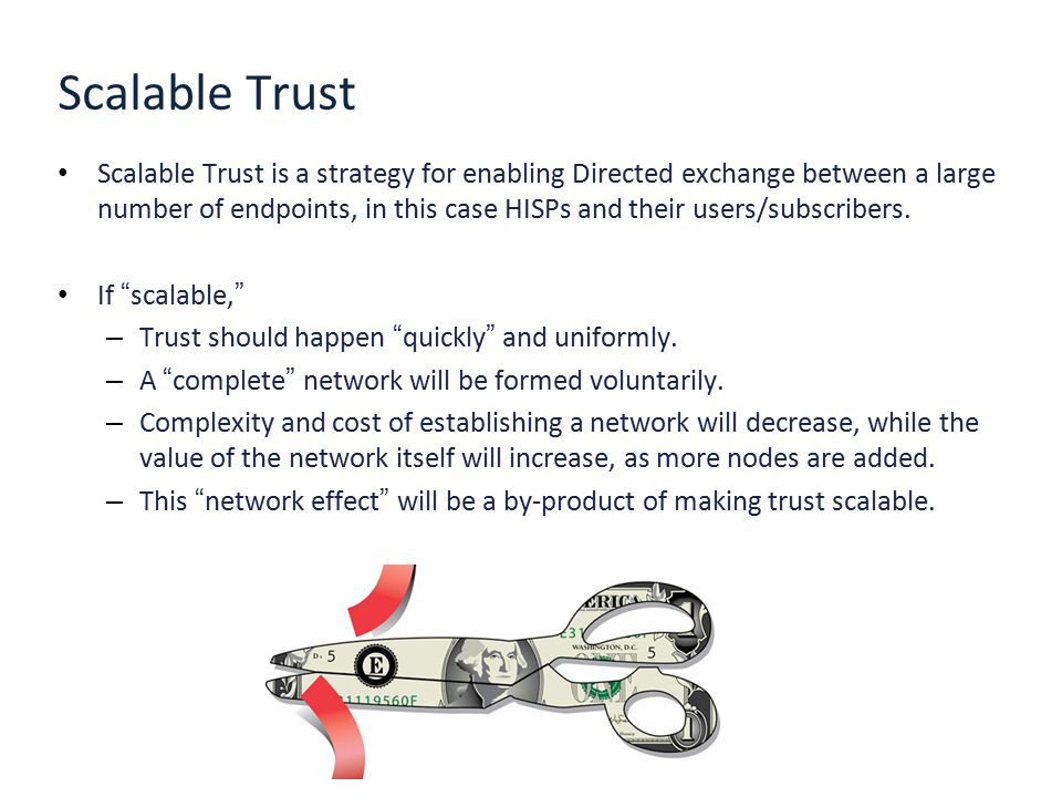 Scalable Trust