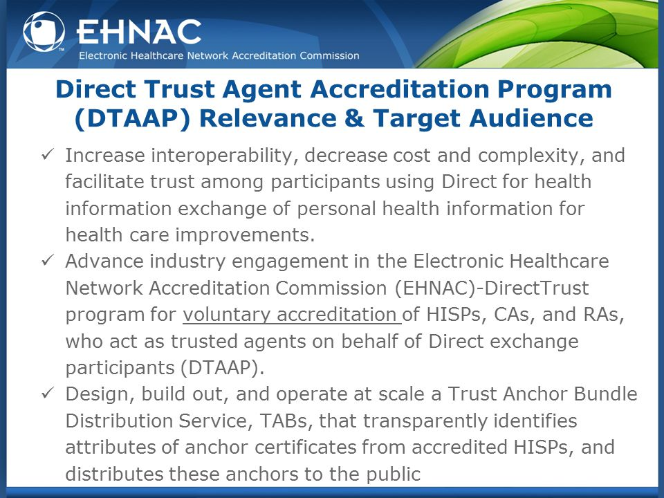 Direct Trust Agent Accreditation Program (DTAAP) Relevance & Target Audience
