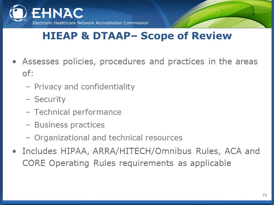HIEAP & DTAAP– Scope of Review