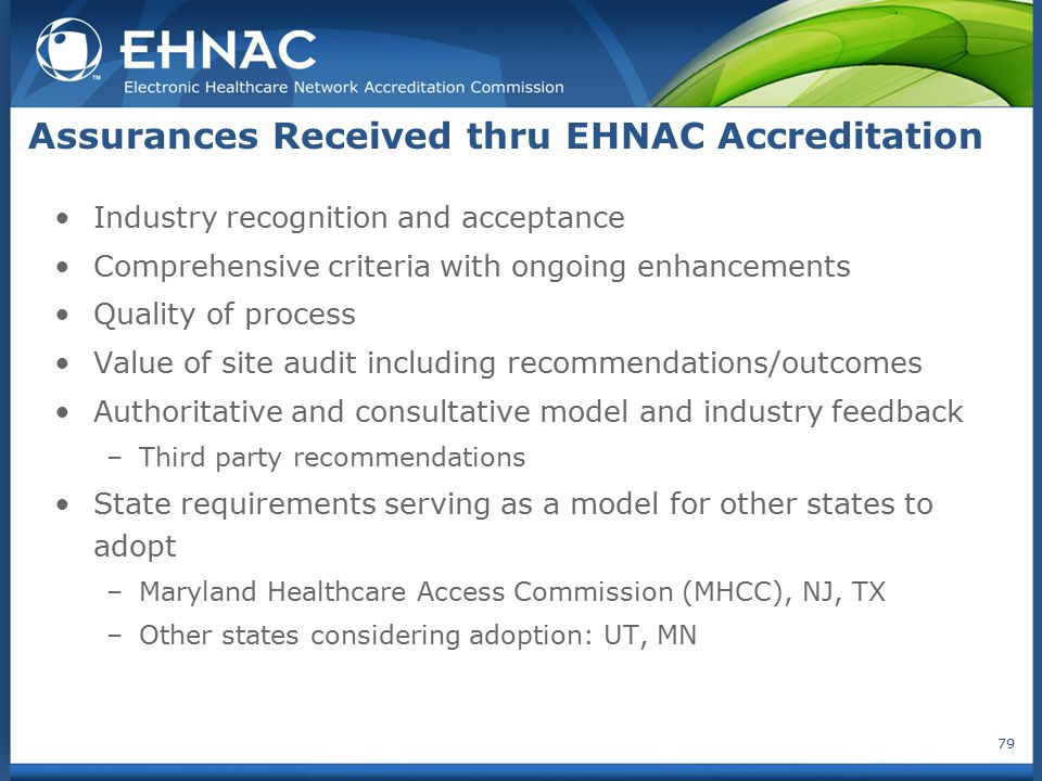 Assurances Received thru EHNAC Accreditation