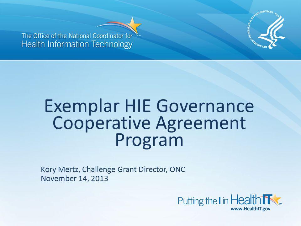 Exemplar HIE Governance Cooperative Agreement Program